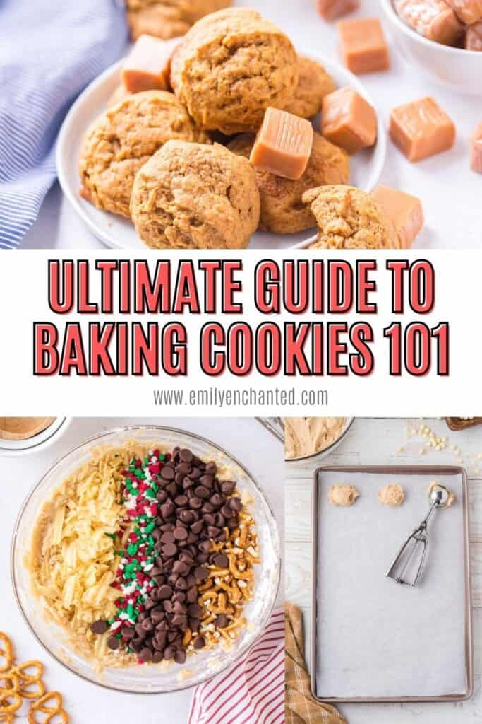 Ultimate Guide to Baking Cookies 101